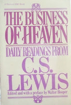 The Busines of Heaven