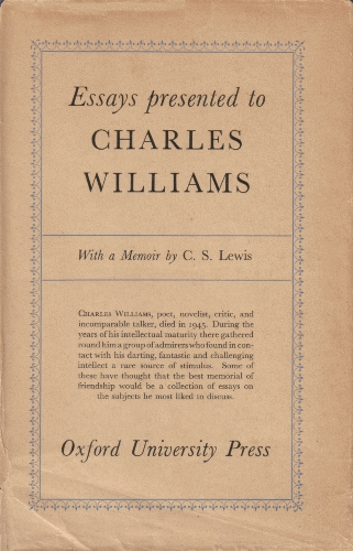 essays presented to charles williams Essays presented to charles williams: 1947: miracles: a preliminary study: 1947: authorian torso: containing the posthumous fragment of the figure of arthur by charles williams and a commentary on the authorian poems of charles williams: 1948.