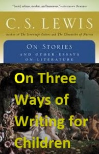 On Three Ways of Writing for Children