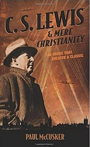 CS Lewis and Mere Christianity