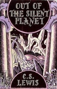 Out of the Silent Planet (1st ed)