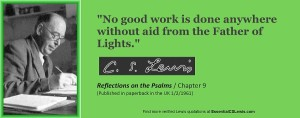 """No good work is done anywhere without aid from the Father of Lights."""