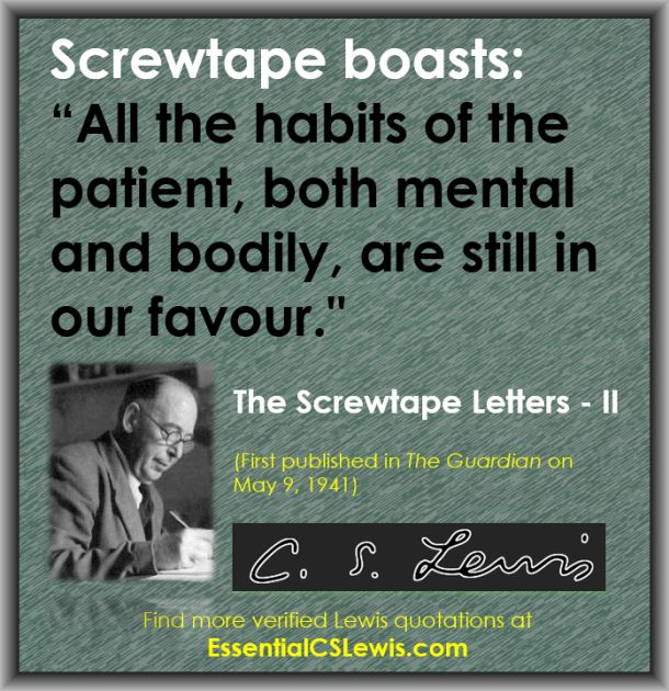 Q05-09 - (Screwtape - Habits)